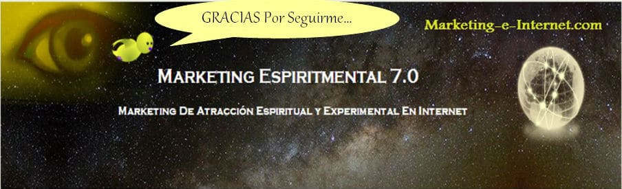 Marketing Espiritual y Experimental en Internet